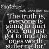Skatekid Truth Gonna Hurt You Converted Version Mp3