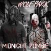 Wolf Pakk - Midnight Zombie