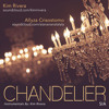 Chandelier (Sia) - Cover By Kim and Aian