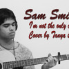 I'm Not The Only One | Sam Smith Cover | Youtube, Free MP3 (320kb)