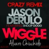 Wiggle - Jason Derulo ft Snoop Doog Vs Dimitri Vegas & Like Mike (REMIX) ACHS - Alvaro Chiuchiolo