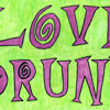 Love Drunk - I'm Lost Too - 1996