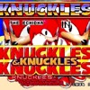 Knuckles From K.N.U.C.K.L.E.S. & Knuckles (feat. Knuckles the Echidna)
