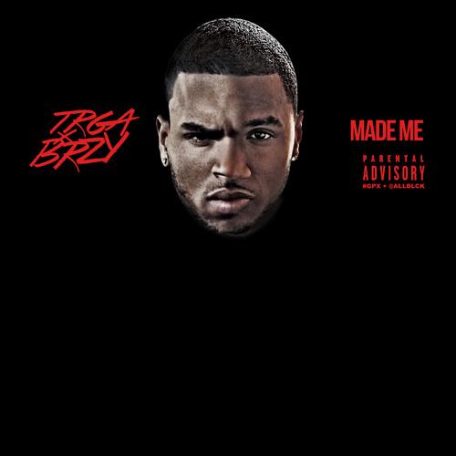 Made Me - Trey Songz & Chris Brown remix