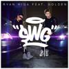 S.W.G ft. Golden | Ryan Higa Official Song