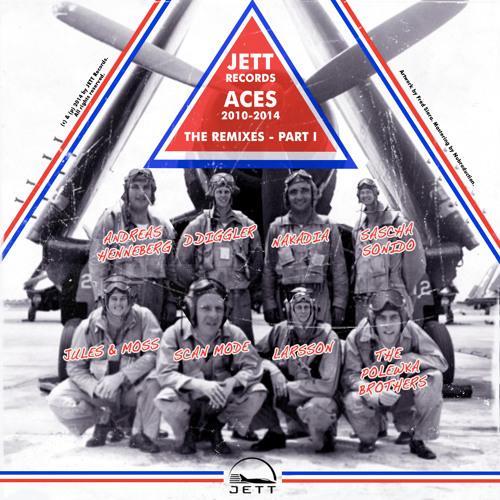 JETT Records ACES (2010-2014) The Remixes Part I