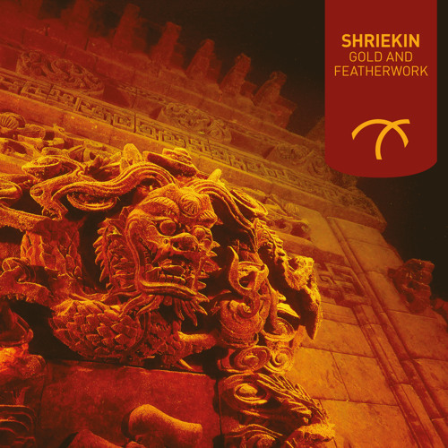 Shriekin - Gold and Featherwork EP [LOC019]