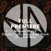 Full Premiere: Michael Walsh - Strobe Light Disco Acid Black (Original Mix)