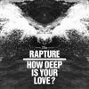 The Rapture - How Deep Is Your Love (Rubén Garvi Rework)