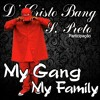 My Gang My Family Projeto A Falange D' Cristo Bang Part. S Preto