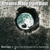 Dreams Made from Dust ft. Flow Patrol - Prod. Handbook