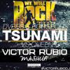 Queen Vs DVBBS, Borgeous & Jay Cosmic - We Will Rock The Tsunami (Víctor Rubio Mashup) FREE DOWNLOAD