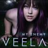 Veela - My Enemy