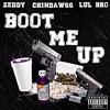 Zeddy F DaGanggg - Boot Me Up
