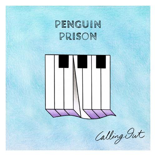 Penguin Prison - Calling Out