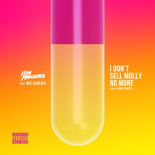 iLoveMakonnen Ft. Wiz Khalifa - I Don't Sell Molly No More (Prod By Sonny Digital)