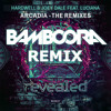 Hardwell & Joey Dale Feat. Luciana - Arcadia (Bamboora Remix)