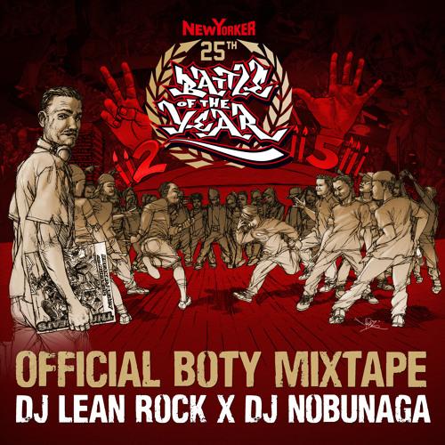 DJ Lean Rock X DJ Nobunaga  - Battle Of The Year 25th Anniversary (2014)