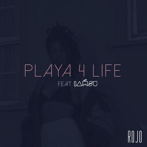 Playa 4 Life (Feat IAMSU)