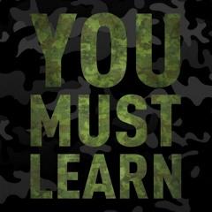 You Must Learn - Episode 2 - Smif N Wessun - Dah Shinin'