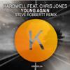 Hardwell Feat. Chris Jones - Young Again (Steve Robbertt Remix) [CLICK