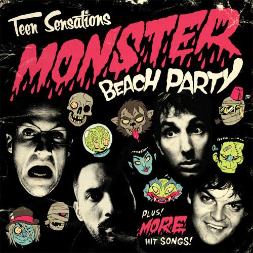 Teen Sensations - Monster Beach Party