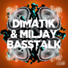 Dimatik & Miljay- BASS TALK (Original Mix)#38 Beatport E/H!