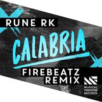 Rune RK - Calabria (Firebeatz Remix)[OUT NOW]