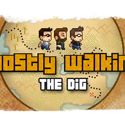 The Dig - Mostly Walking Remix (Breakdown Epiphanies)