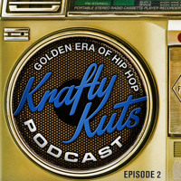 Krafty Kuts Podcast - A Golden Era Of Hip Hop Vol.2 **FREE DL FROM iTunes**