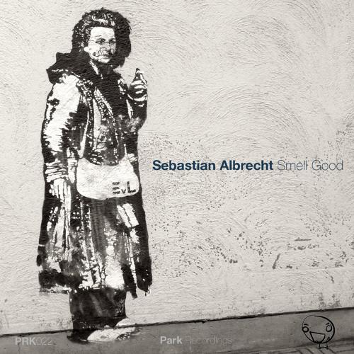 Sebastian Albrecht - Just smell (snippet)