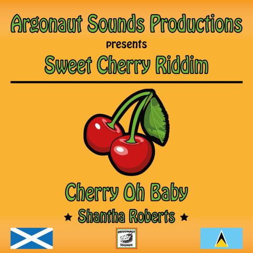 Shantha Roberts - Cherry Oh Baby (Sweet Cherry Riddim)