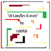 50 Candles (Cover)- Sound