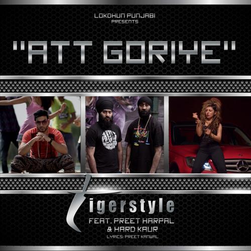"Tigerstyle - ""Att Goriye"" feat. Preet Harpal & Hard Kaur"