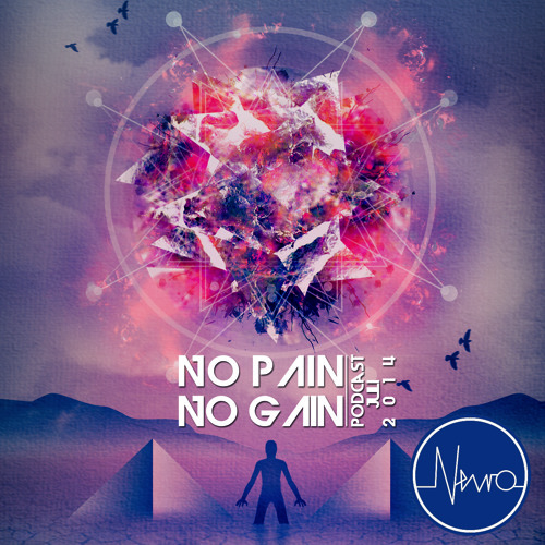 No pain, no gain #001 - Liveset July 2014