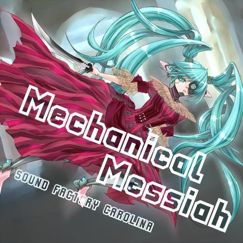 Mechanical Messiah Crossfade