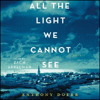 ALL THE LIGHT WE CANNOT SEE By Anthony Doerr, Read By Zach Appelman