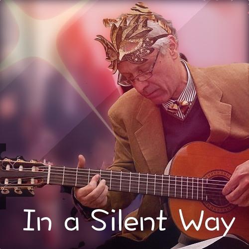 In a silent way (Joe Zawinul)