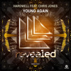 Hardwell feat. Chris Jones - Young Again 'PREVIEW'