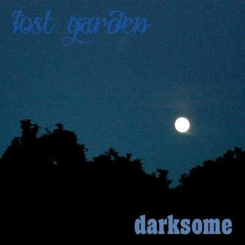 Lost Garden - Darksome
