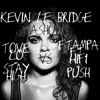 Tove Lo vs. Ftampa & Hifi - Stay Push (Kevin Le Bridge Mashup) FREE DOWNLOAD!