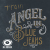 Train - Angel In Blue Jeans (RunniK Edit)