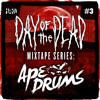 HARD Day Of The Dead Mixtape Series #3: Ape Drums
