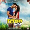 O Soniye || Titoo MBA Movie Song || Arijit Singh & Vibha Saraf || Full Song 2014