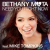 Bethany Mota - Need You Right Now (feat. Mike Tompkins)