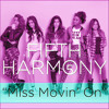 Fifth Harmony Miss Movin On - Empty Arena