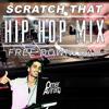 ☆ ♪ ★ Scratch That - HIP HOP Live Mix ★ ♪ ☆ (free DL in Description)