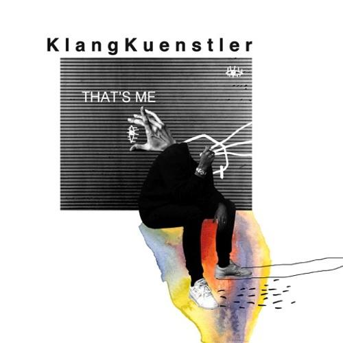KlangKuenstler - That's Me (Debut Album)