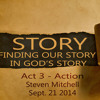 Story: Act 3 - Action