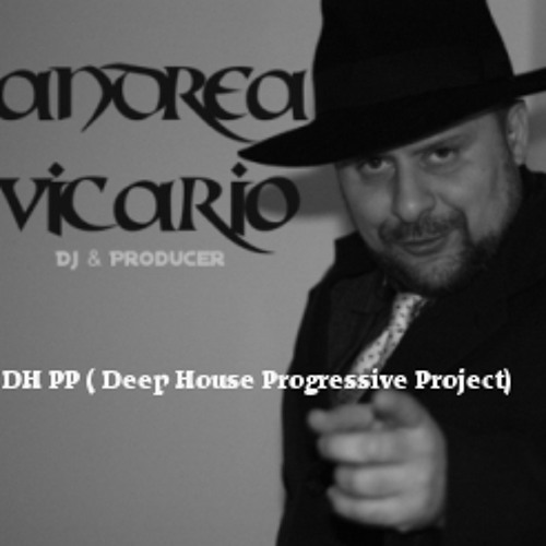 DH  PP  ( Deep House Progressive Project)